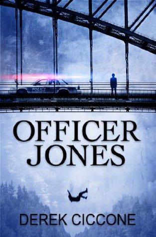 Officer Jones (JP Warner, #1)
