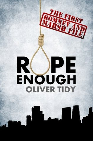 Rope Enough (The Romney and Marsh Files #1)