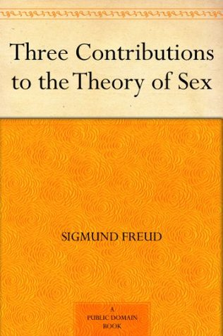 Three essays on the theory of sexuality full text online