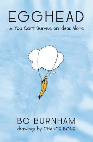 egghead-or-you-can-t-survive-on-ideas-alone