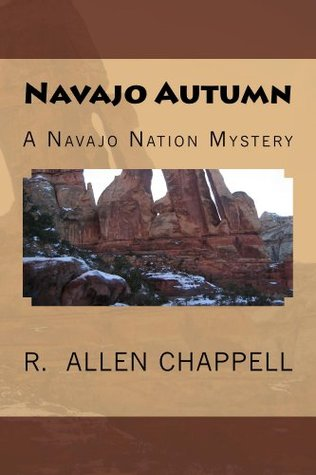Navajo Autumn by R. Allen Chappell