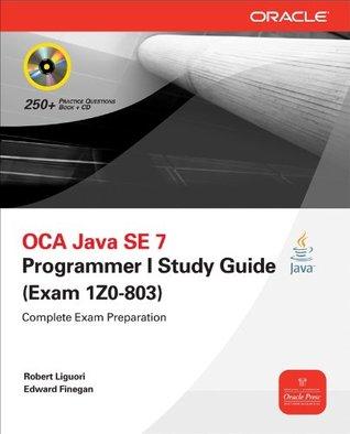 oca java se 7 programmer i study guide exam 1z0 803 by robert liguori rh goodreads com Nce Exam Study Guide Exam Study Guide Brady Michael Morton