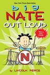 Out Loud (Big Nate Comic Compilations)