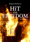 Hit for Freedom - Anna's Battle (HiT, #2)