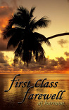 First Class Farewell by A.J. Harmon