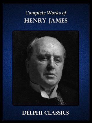 Delphi Complete Works of Henry James