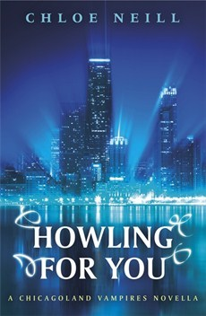 Howling for you by Chloe Neill