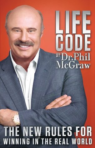 Life code by Phillip C. Mcgraw
