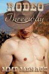 Rodeo Threeway (Gay Cowboy Menage) (Rodeo Tales)