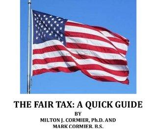 The Fair Tax: A Quick Guide