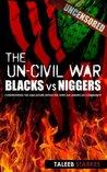 The Un-Civil War by Taleeb Starkes
