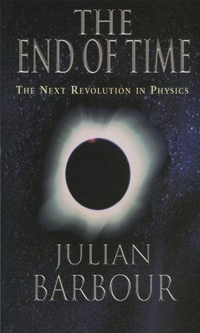 Ebook The End of Time: The Next Revolution in Physics by Julian Barbour DOC!