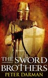 The Sword Brothers (The Crusader Chronicles, #1)