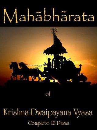 The Mahābhārata of Krishna-Dwaipayana Vyasa