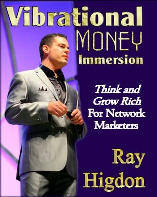 Vibrational Money Immersion - Think and Grow Rich for Network Marketers
