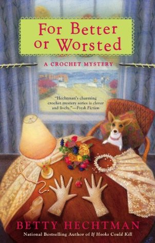 for-better-or-worsted-a-crochet-mystery