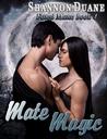 Mate Magic (Fated Mates, #4)