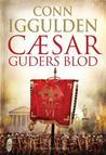 Cæsar - Guders Blod