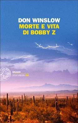 Morte e vita di Bobby Z