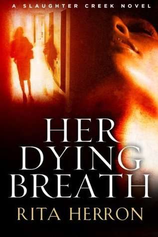 Her Dying Breath(Slaughter Creek 2) (ePUB)