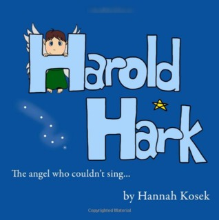 Harold Hark: The Angel Who Couldn't Sing