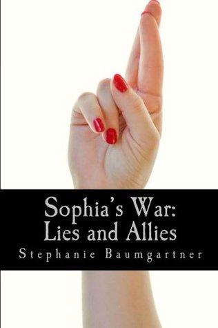 Sophia's War: Lies and Allies