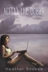 Across the Ocean (Across the Ocean, #1)