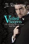 Veiled Secrets (Broken Heart, #3)