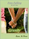 Gravity by Raven St. Pierre