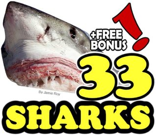 The 33 Amazing Sharks: A Kids' Learn to Read Animal   Picture Book with Large Photos (Free Bonus: 30+ Free   Online Kids' Jigsaw Puzzle Games!) (33 Animals | Animal Fact Books for Kids)
