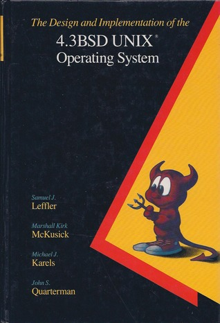 The Design and Implementation of the 4.3BSD UNIX Operating System