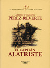 El capitán Alatriste by Arturo Pérez-Reverte