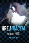 Hrej hráčem by Emma  Hart