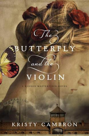 The Butterfly and the Violin (Hidden Masterpiece, #1)