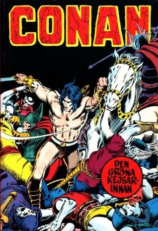 Conan - Den gröna kejsarinnan (Conan grapic novel, #4)