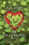 De Geluksvogel by Ilja Gort
