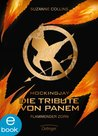 Die Tribute von Panem. Flammender Zorn by Suzanne Collins