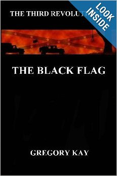 The Black Flag: The Third Revolution III