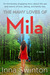 The Many Loves of Mila