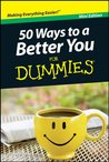 50 Ways to a Better You For Dummies, Mini Edition