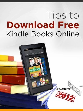 Tips to Download Free Kindle Books Online