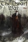 The Dwarf War (The Half Dwarf Prince, #2)