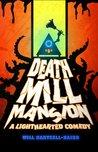 Death Mill Mansio...