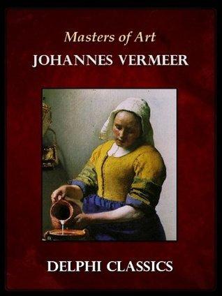 Complete Works of Johannes Vermeer