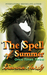 The Spell of Summer (Once Times Thrice, #1)