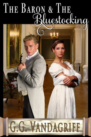 The Baron and The Bluestocking (Six Rogues and Their Ladies #6)