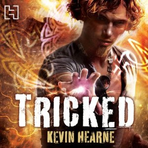 Tricked (The Iron Druid Chronicles, #4)