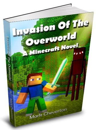 invasion-of-the-overworld-a-minecraft-novel
