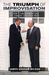 The Triumph of Improvisation Gorbachev's Adaptability, Reagan's Engagement, and the End of the Cold War by James Graham Wilson