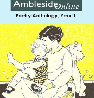 AmblesideOnline Poetry: Year One(AmblesideOnline Poetry)